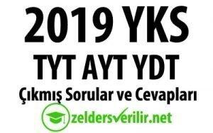 2019 YKS TYT AYT YDT çıkmış sorular ve cevapları